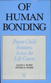 Of Human Bonding: Parent Child Relations Across the Life Course