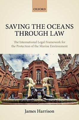 Saving the Oceans Through Law PDF