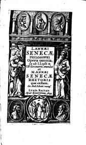 L. Annæi Senecæ philosophi opera omnia;