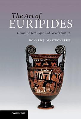 The Art of Euripides PDF