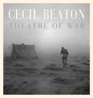 Cecil Beaton  Theatre of War