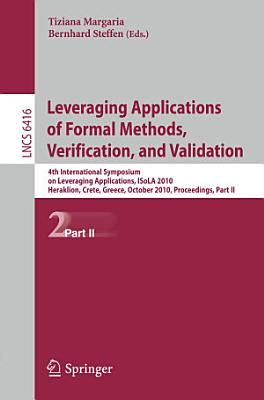 Leveraging Applications of Formal Methods  Verification  and Validation PDF