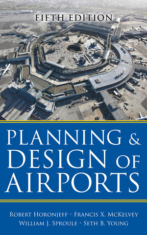 Planning and Design of Airports  Fifth Edition