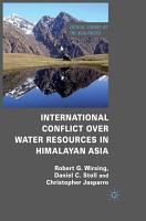 International Conflict over Water Resources in Himalayan Asia PDF