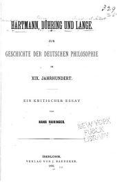 Hartman, Dühring und Lange: Zur Geschichte der deutschen Philosophie im XIX. Jahrhundert; ein kritischer Essay