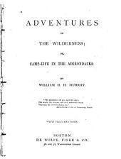 Adventures in the Wilderness