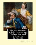 The Macdermots of Ballycloran, by Anthony Trollope Is a Novel