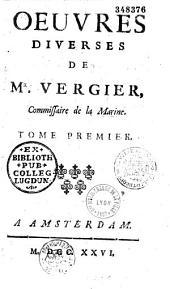 Oeuvres diverses de Mr. Vergier,...