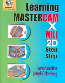 Learning Mastercam X Mill 2D Step by Step