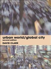 Urban World/Global City: Edition 2