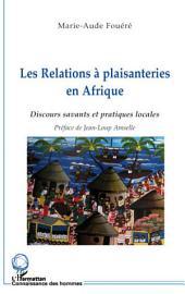 Les relations à plaisanteries en Afrique: Discours savants et pratiques locales