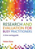 Research and Evaluation for Busy Practitioners PDF