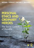 Personal Ethics and Ordinary Heroes PDF