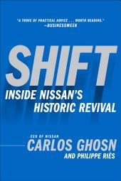 Shift: Inside Nissan's Historic Revival