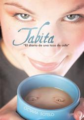 Tabita el Diario de una Taza de Cafe