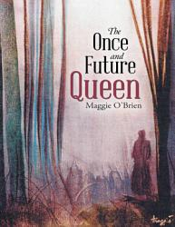 The Once And Future Queen Book PDF