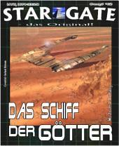 STAR GATE 042: Das Schiff der Götter