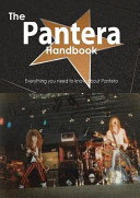 The Pantera Handbook   Everything You Need To Know About Pantera