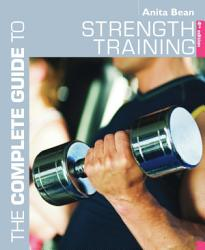 The Complete Guide To Strength Training Book PDF