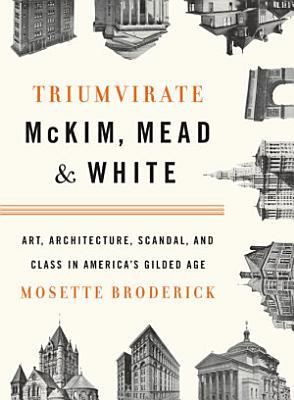 Triumvirate  McKim  Mead   White PDF