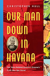 Our Man Down in Havana Book