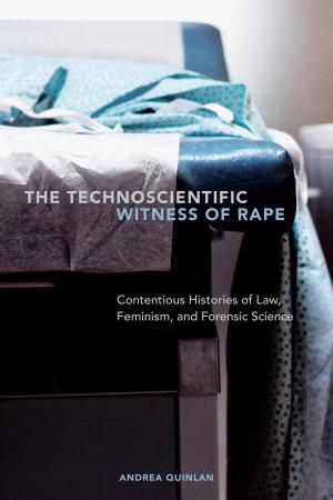 The Technoscientific Witness of Rape PDF