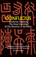 Confucian Analects  The Great Learning   The Doctrine of the Mean PDF