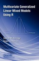 Multivariate Generalized Linear Mixed Models Using R