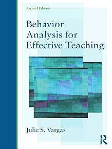 Behavior Analysis for Effective Teaching PDF
