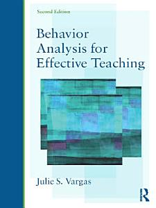 Behavior Analysis for Effective Teaching Book