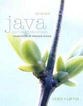 Java Software Solutions: Foundations of Program Design, Edition 8