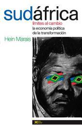 Sudáfrica: Límites al Cambio. la Economía Política de la Transformación