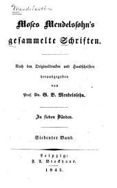 Moses Mendelssohn's gesammelte schriften: bd. Einleitung in Moses Mendelssohn's übersetzung der fünf bücher Mose. Die fünf bücher Mose, übersetzt von Moses Mendelssohn. Berichtigungen und zusätze