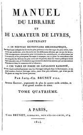 Manuel de libraire et de l'amateur de livres ..
