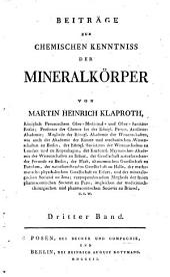 Beiträge zur chemischen Kenntnis der Mineralkörper: Bände 3-4
