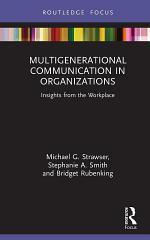 Multigenerational Communication in Organizations