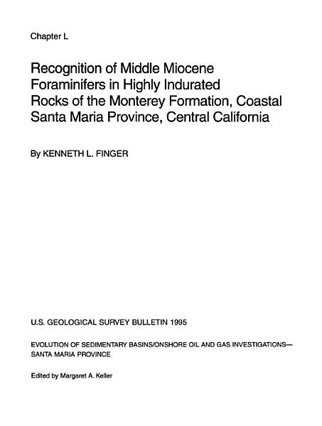 Recognition of Middle Miocene Foraminifers in Highly Indurated Rocks of the Monterey Formation  Coastal Santa Maria Province  Central California PDF