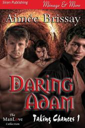 Daring Adam [Taking Chances 1]