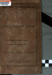 Walnut Street Presbyterian Church Case, Louisville Kentucky, Decision ...: In the Case of J. Watson and Others, Appellants, Against B.P. Avery and Others, Appellees; Opinion of the Court by Judge Hardin, Judge Williams Dissenting