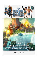 Boom Beach Game Wiki  Cheats  Armory  Download Guide Unofficial PDF