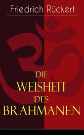Die Weisheit des Brahmanen (Vollständige deutsche Ausgabe): Dichterisches Tagebuch