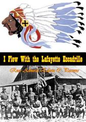 I Flew With the Lafayette Escadrille