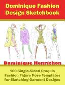 Dominique Fashion Design Sketchbook PDF