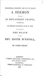 Ministerial fidelity and joy in death. A sermon [on Acts xx. 24] ... on occasion of the death of D. McNicoll