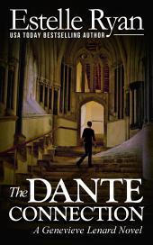 The Dante Connection (Book 2): A Genevieve Lenard Novel