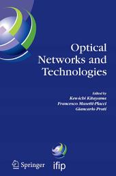 Optical Networks and Technologies: IFIP TC6 / WG6.10 First Optical Networks & Technologies Conference (OpNeTec), October 18-20, 2004, Pisa, Italy