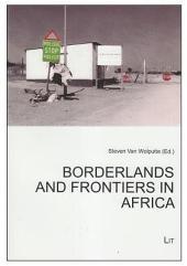 Borderlands and Frontiers in Africa