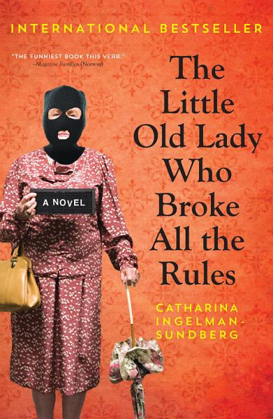 Download The Little Old Lady Who Broke All The Rules Book