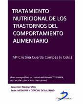 Tratamiento nutricional de los trastornos del comportamiento alimentario: Dietoterapia, nutrición clínica y metabolismo