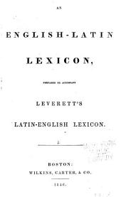 A New and Copious Lexicon of the Latin Language: Compiled Chiefly from the Magnum Totius Latinitatis Lexicon of Facciolati and Forcellini, and the German Works of Scheller and Luenemann, Volume 2